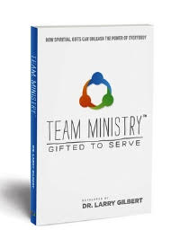 Team Ministry: Gifted To Serve - 9781570522901