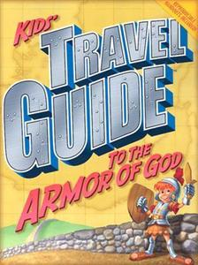Kids' Travel Guide to the Armor of God - 764426958