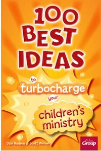 100 Best Ideas to Turbocharge Your Ministry - 9780764498534