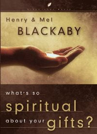 What's So Spiritual About Your Gifts - 159052344X