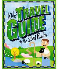 Kids' Travel Guide to the 23rd Psalm - 9780764440052