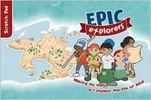 Epic Explorers Scratch Pad - 9781909919709