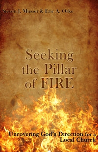 Seeking the Pillar of Fire - 911802932