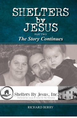 Shelters by Jesus: Part Two - 9780911802191