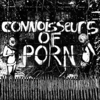 "Connoisseurs of Porn ""Peasant Terror"" 7"""