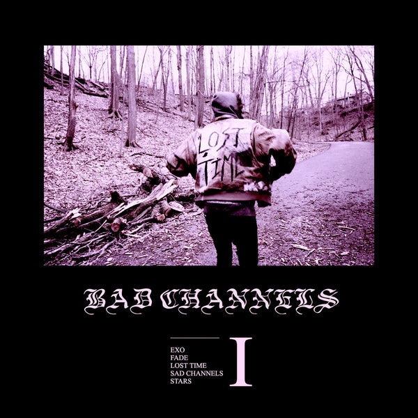 "Bad Channels ""Lost Time I"" EP"