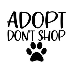 Rescue Breed™ - ADOPT DON'T SHOP Vinyl Car Decal
