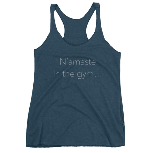 N'amaste In The Gym Women's Tank Top