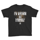 I'd Rather Be Muddin' Youth Short Sleeve T-Shirt