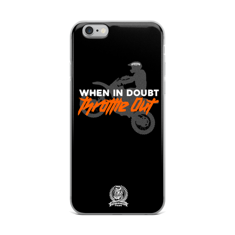 When in Doubt Throttle Out Phone Case - iPhone 6 Plus / 6s Plus
