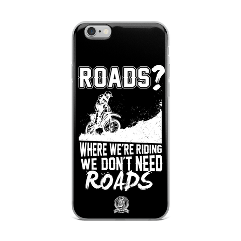 We Don't Need Roads Phone Case - iPhone 6 Plus / 6s Plus