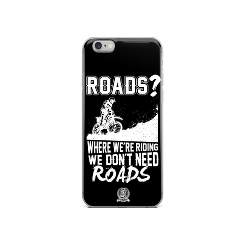 We Don't Need Roads Phone Case - iPhone 6 / 6s