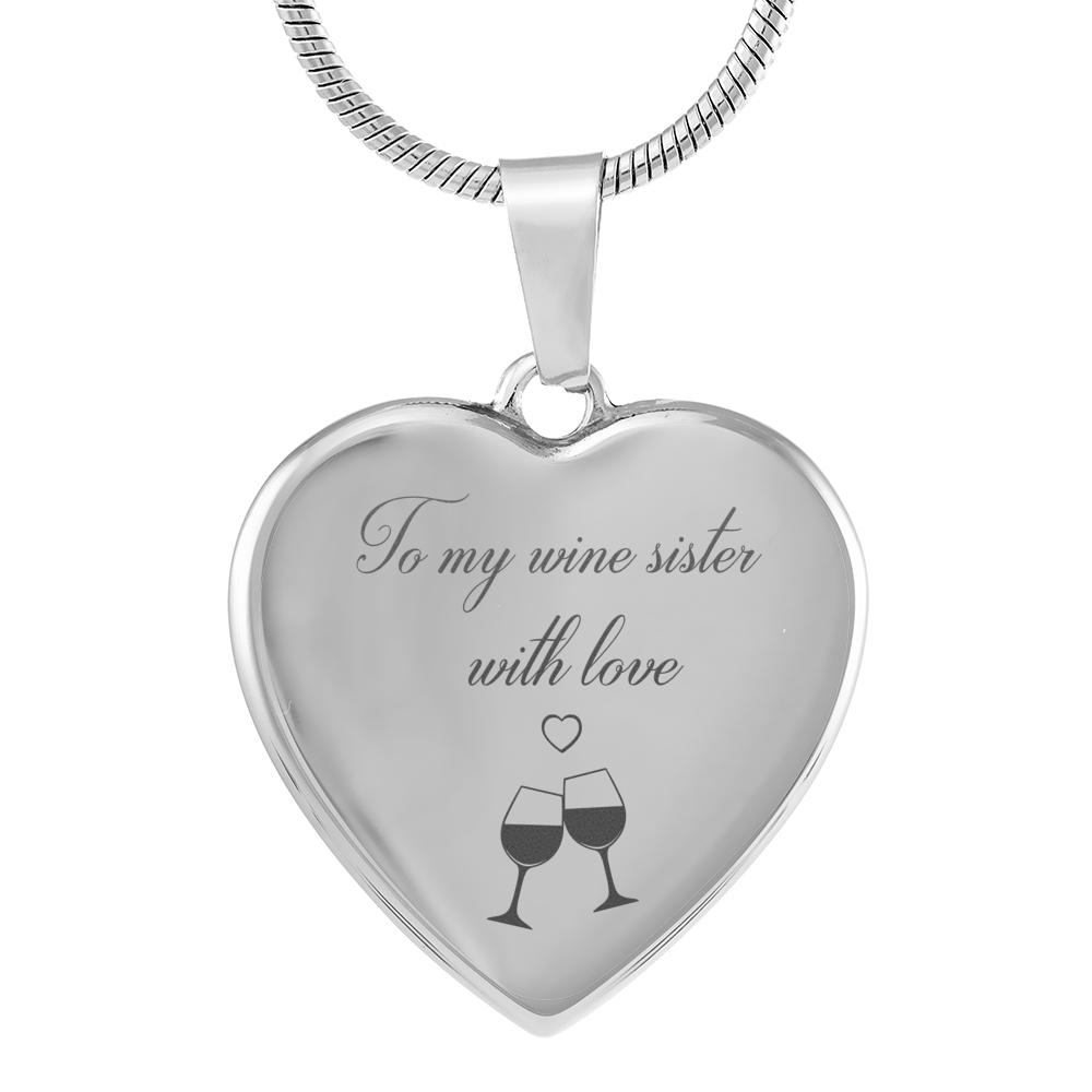 To My Wine Sister With Love
