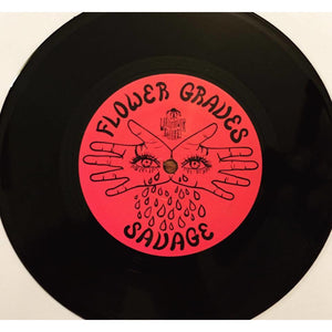 "Flower Graves - ""Savage/Be Your Man"" (7"" VINYL) - Wallflower Records"