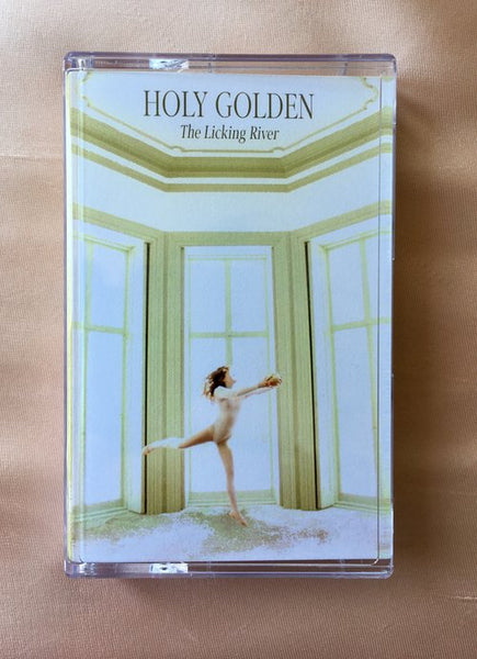 Holy Golden - The Licking River (Cassette) - Wallflower Records