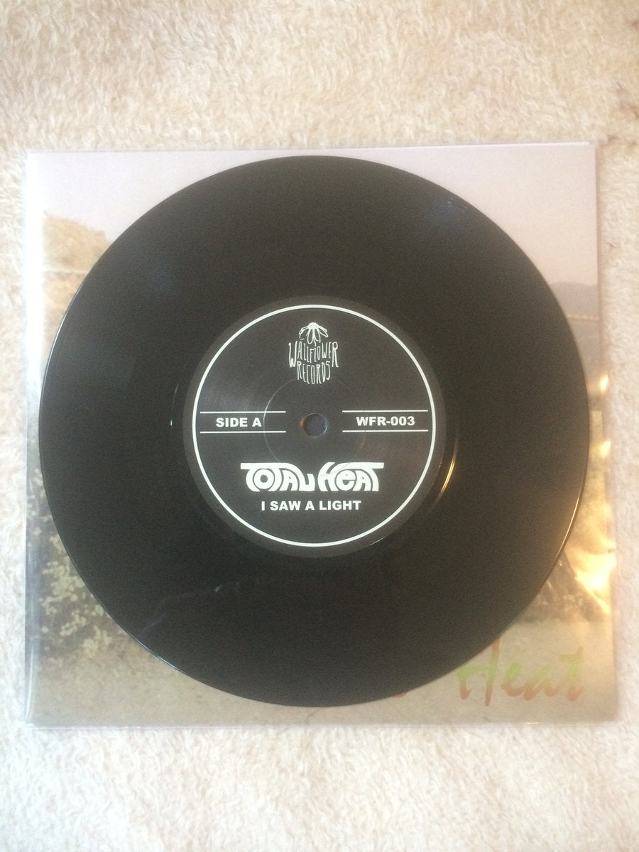 "Total Heat - ""I Saw A Light/Bought & Sold"" (7"" VINYL) - Wallflower Records"