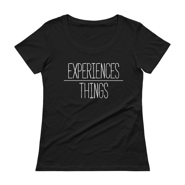 Women's Experiences Over Things - Scoopneck T-Shirt (Black)