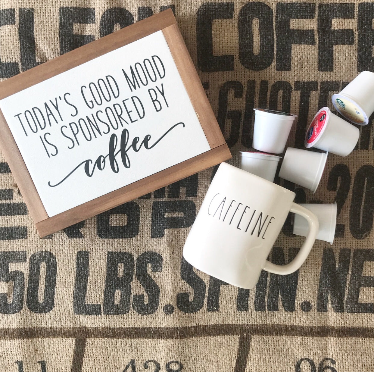 TODAY'S GOOD MOOD IS SPONSORED BY COFFEE // FARMHOUSE STYLE WOOD SIGN