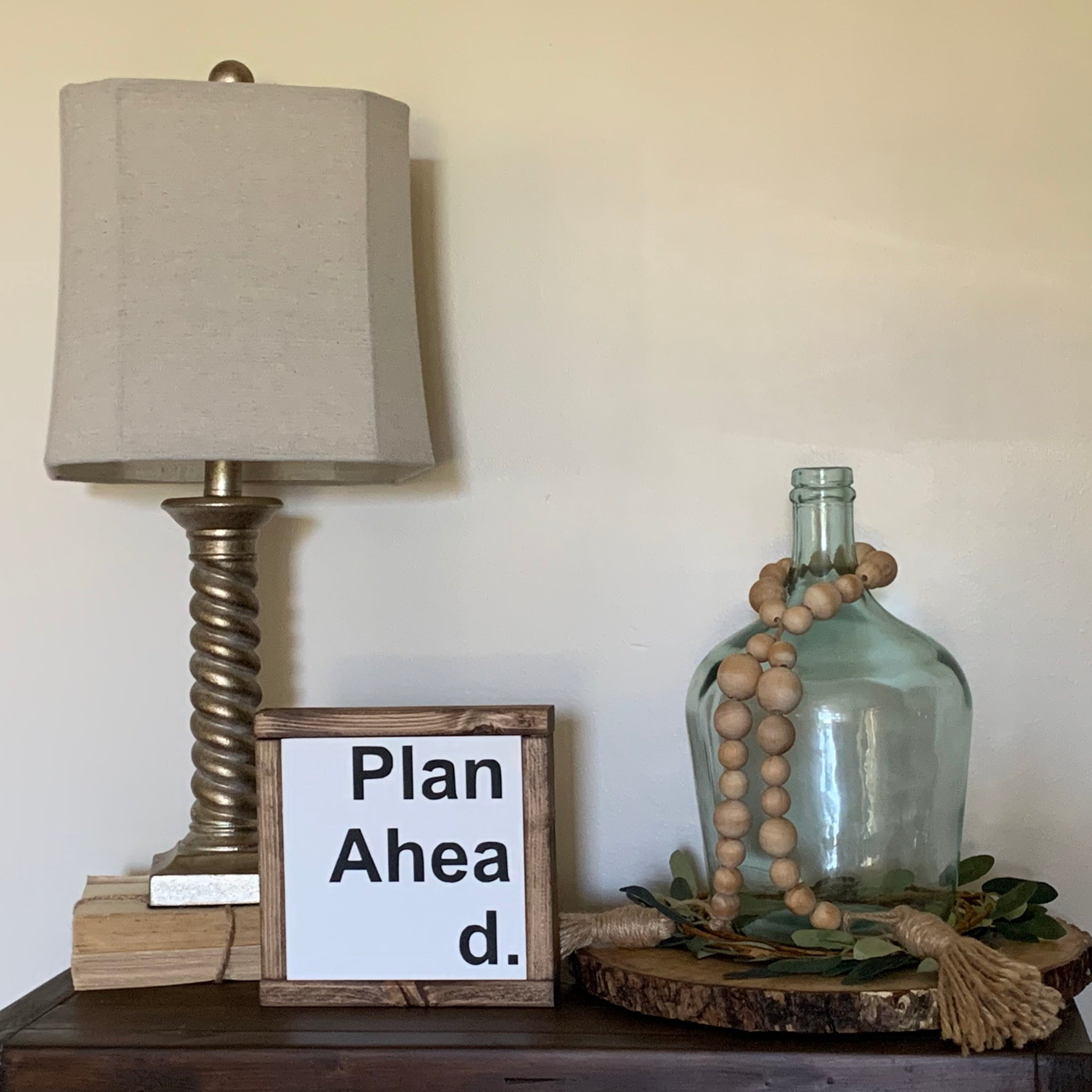 PLAN AHEAD // FARMHOUSE STYLE WOOD SIGN