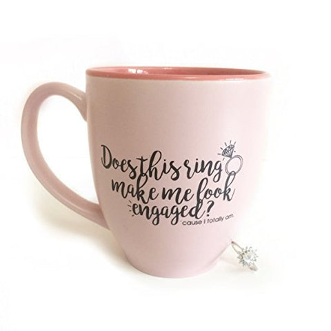 Does this ring make me look engaged? Engagement Gift - 14oz Pink Coffee Mug - Engaged Mug Bride Mugs Fiance Gifts For Her