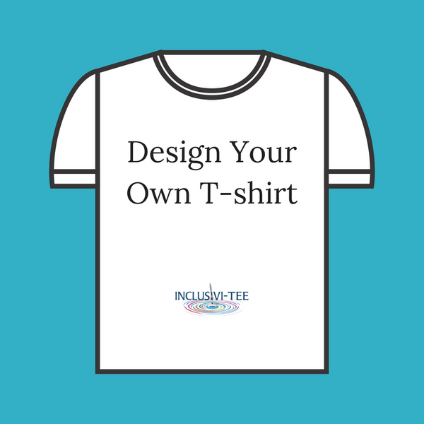 Design Your Own T-Shirt - Additional Order