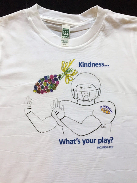 Kindness... What's Your Play?