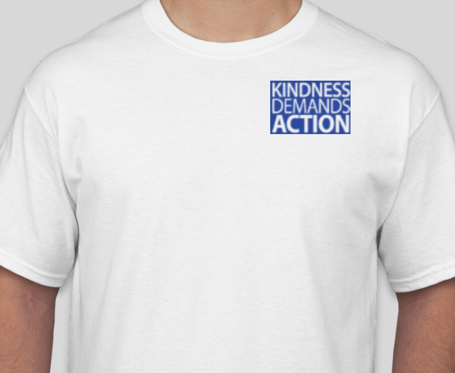 Kindness Demands Action T-Shirt