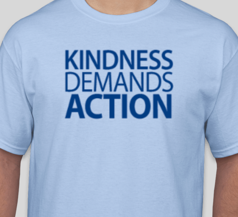 Kindness Demands Action Full Design T-Shirt