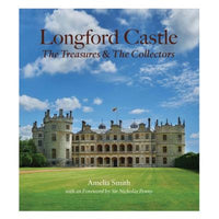 LONGFORD CASTLE. The Treasures & Collectors.