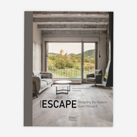 Another Escape: Designing the Modern Guest House II Hardcover