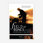 Field of Bones: An Irish Division at Gallipoli