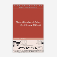 The middle class of Callan, Co. Kilkenny, 1825–45