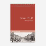 Nenagh, 1914–21: Years of Crisis