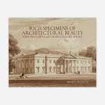 Rich Specimens of Architectural Beauty: John Preston Neale's Irish Country Houses