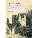 The Gate Lodges of Munster: A Gazetteer