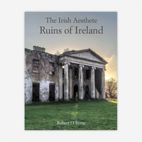 The Irish Aesthete: Ruins of Ireland