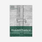 Maintenance, A Guide to the Care of Older Buildings