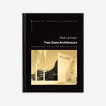 Free State Architecture: Modern Movement Architecture in Ireland 1922-1949