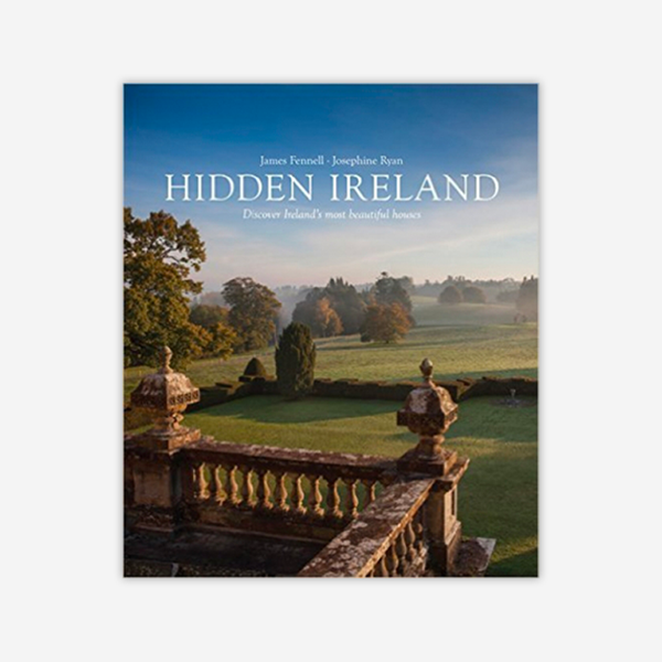 Hidden Ireland: Stunning Private Homes in Ireland where you can stay
