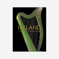 Ireland: Crossroads of Art and Design, 1690–1840