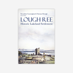 Lough Ree: Historic lakeland settlement