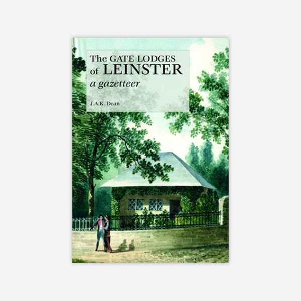 The Gate Lodges of Leinster