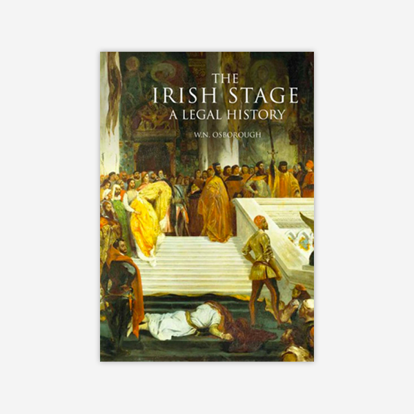 The Irish Stage: A legal history