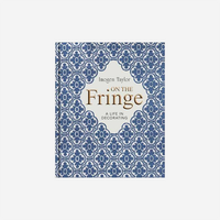 On The Fringe: A life in Decorating