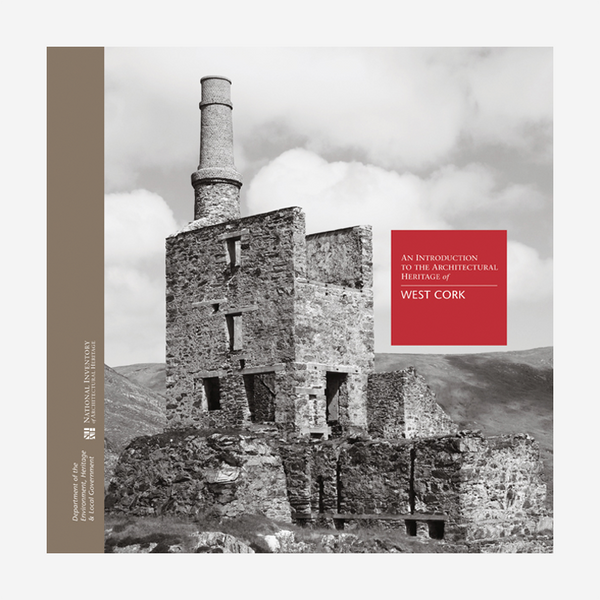 An Introduction to the Architectural Heritage of West Cork