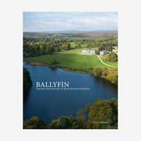 Ballyfin, The Restoration of an Irish House and Demesne