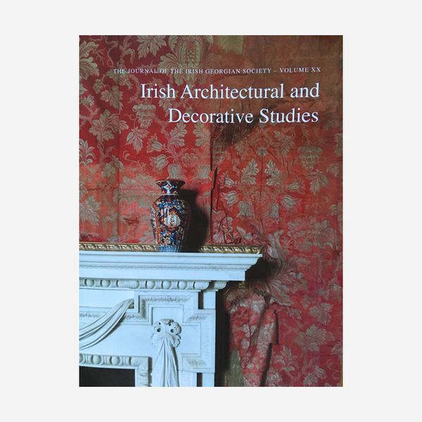 Irish Architectural & Decorative Studies Volume XX