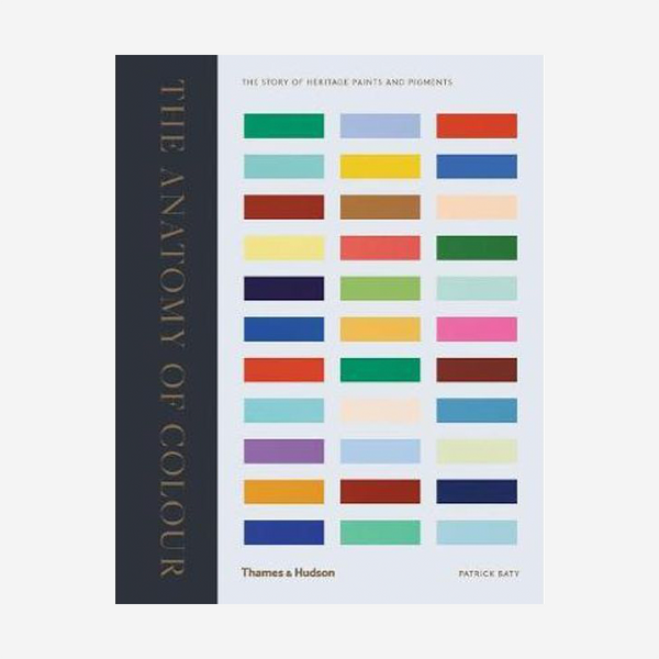 The Anatomy of Colour: The Story of Heritage Paints and Pigments