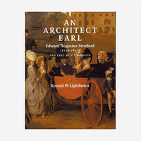 An Architect Earl: Edward Augustus Stratford 1736-1801