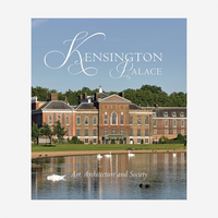 Kensington Palace: Art, Architecture, and Society